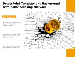 Powerpoint Template And Background With Dollar Breaking The Wall