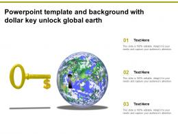 Powerpoint Template And Background With Dollar Key Unlock Global Earth