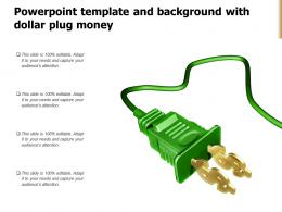Powerpoint Template And Background With Dollar Plug Money