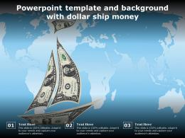 Powerpoint Template And Background With Dollar Ship Money
