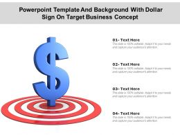 Powerpoint Template And Background With Dollar Sign On Target Business Concept