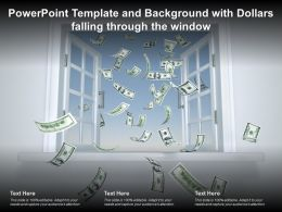 Powerpoint Template And Background With Dollars Falling Through The Window