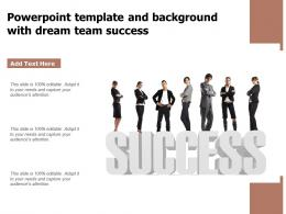 Powerpoint Template And Background With Dream Team Success