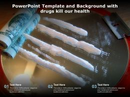 Powerpoint Template And Background With Drugs Kill Our Health