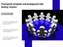 Powerpoint Template And Background With Dummy Reunion