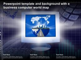 Powerpoint Template And Background With E Business Computer World Map