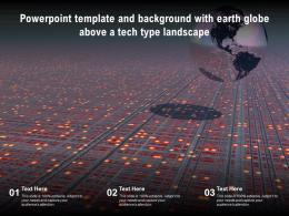 Powerpoint Template And Background With Earth Globe Above A Tech Type Landscape