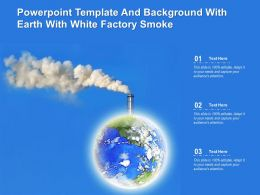 Powerpoint Template And Background With Earth With White Factory Smoke
