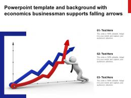 Powerpoint Template And Background With Economics Businessman Supports Falling Arrows