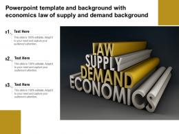 Powerpoint Template And Background With Economics Law Of Supply And Demand Background