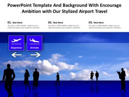 Powerpoint Template And Background With Encourage Ambition With Our Stylized Airport Travel