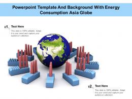 Powerpoint Template And Background With Energy Consumption Asia Globe
