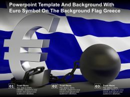 Powerpoint Template And Background With Euro Symbol On The Background Flag Greece