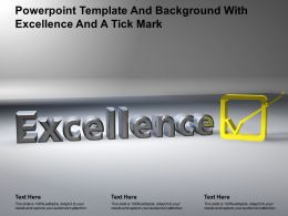 Powerpoint Template And Background With Excellence And A Tick Mark