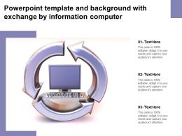 Powerpoint Template And Background With Exchange By Information Computer