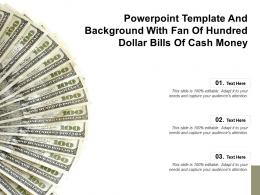 Powerpoint Template And Background With Fan Of Hundred Dollar Bills Of Cash Money