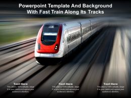 Powerpoint Template And Background With Fast Train Along Its Tracks