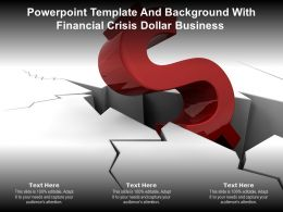 Powerpoint Template And Background With Financial Crisis Dollar Business
