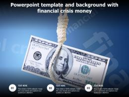 Powerpoint Template And Background With Financial Crisis Money