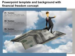 Powerpoint Template And Background With Financial Freedom Concept