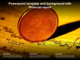 Powerpoint Template And Background With Financial Report