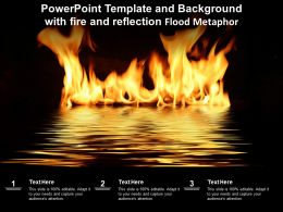 Powerpoint Template And Background With Fire And Reflection Flood Metaphor