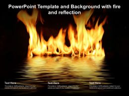 Powerpoint Template And Background With Fire And Reflection Ppt Powerpoint
