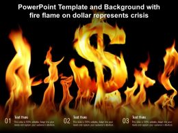 Powerpoint Template And Background With Fire Flame On Dollar Represents Crisis