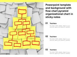 Powerpoint Template And Background With Flow Chart Pyramid Organizational Chart In Sticky Notes