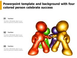 Powerpoint Template And Background With Four Colored Person Celebrate Success