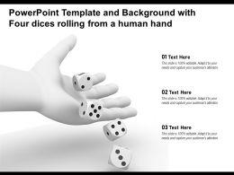 Powerpoint Template And Background With Four Dices Rolling From A Human Hand