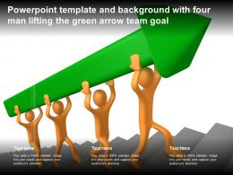 Powerpoint Template And Background With Four Man Lifting The Green Arrow Team Goal