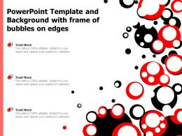 Powerpoint Template And Background With Frame Of Bubbles On Edges