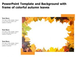 Powerpoint Template And Background With Frame Of Colorful Autumn Leaves