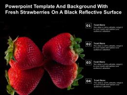 Powerpoint Template And Background With Fresh Strawberries On A Black Reflective Surface