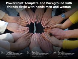 Powerpoint Template And Background With Friends Circle With Hands Men And Woman