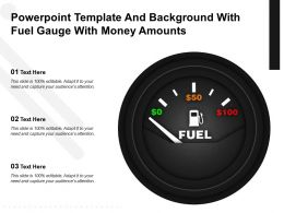 Powerpoint Template And Background With Fuel Gauge With Money Amounts