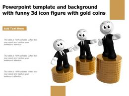 Powerpoint Template And Background With Funny 3d Icon Figure With Gold Coins