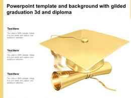 Powerpoint Template And Background With Gilded Graduation 3d And Diploma