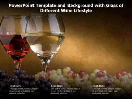 Powerpoint Template And Background With Glass Of Different Wine Lifestyle