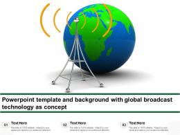 Powerpoint Template And Background With Global Broadcast Technology As Concept