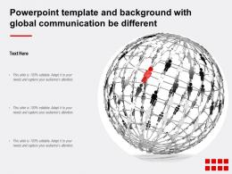Powerpoint Template And Background With Global Communication Be Different