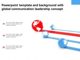 Powerpoint Template And Background With Global Communication Leadership Concept