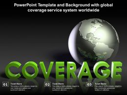 Powerpoint Template And Background With Global Coverage Service System Worldwide