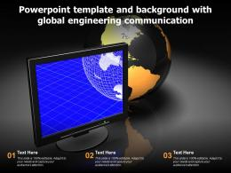 Powerpoint Template And Background With Global Engineering Communication
