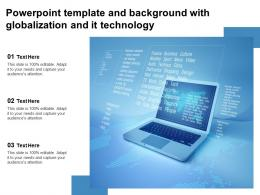 Powerpoint Template And Background With Globalization And It Technology