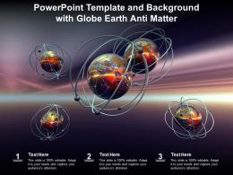Powerpoint Template And Background With Globe Earth Anti Matter