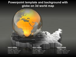 Powerpoint Template And Background With Globe On 3d World Map