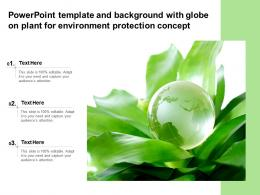 Powerpoint Template And Background With Globe On Plant For Environment Protection Concept