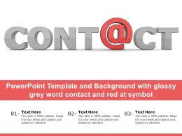 Powerpoint Template And Background With Glossy Grey Word Contact And Red At Symbol